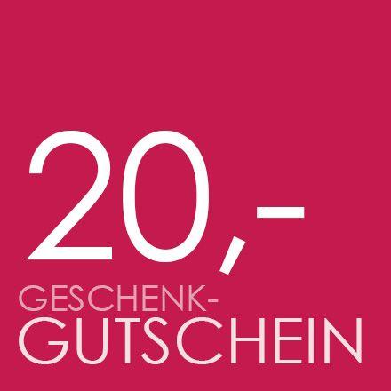 GESCHENK-GUTSCHEIN 20,-€